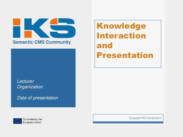 Knowledge                             Interaction                             andSemantic CMS Community                   ...