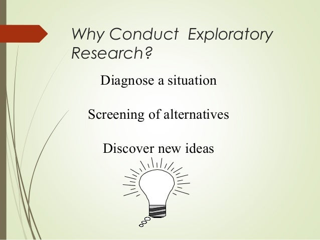 Exploratory Research   Research Methodology