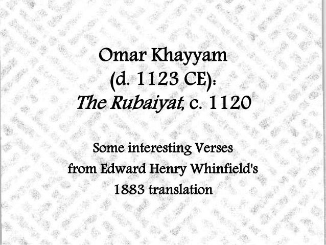 an analysis of rubaiyat a poem by omar khayyam Rubaiyat of omar khayyam a collection of rubaiyat in persian,  authenticity and analysis  the wine of nishapour is the collection of khayyam's poetry by shahrokh golestan, including golestan's pictures in front of each poem [8.