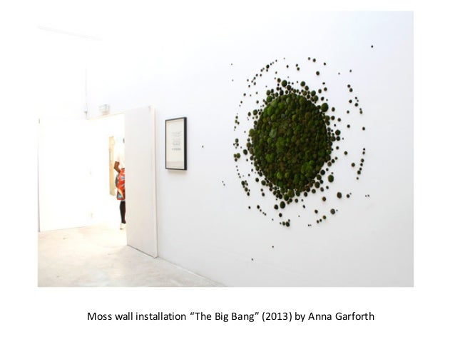 """Moss wall installation """"The Big Bang"""" (2013) by Anna Garforth"""