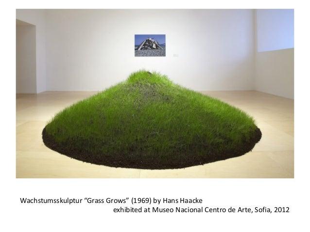 "Wachstumsskulptur ""Grass Grows"" (1969) by Hans Haacke exhibited at Museo Nacional Centro de Arte, Sofia, 2012"