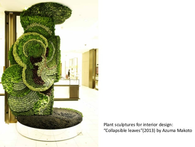 """Plant sculptures for interior design: """"Collapsible leaves""""(2013) by Azuma Makoto"""