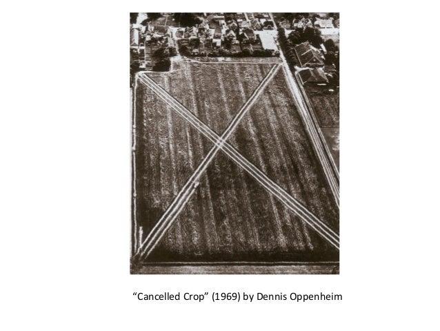 """""""Cancelled Crop"""" (1969) by Dennis Oppenheim"""