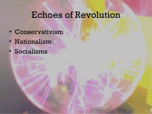 Echoes of Revolution • Conservativism • Nationalism • Socialisms
