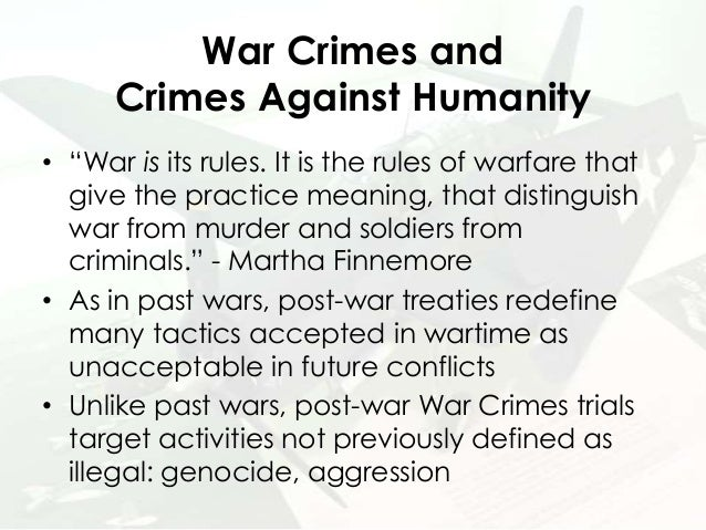 The laws of war and the crimes against humanity