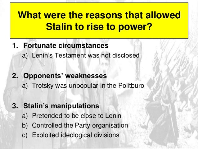 rise of stalin The russian civil war and the rise of stalin the russian civil war the rise of vladimir lenin the rise of joseph stalin the russian civil war wwi, famine and civil.