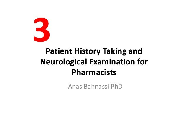 Patient History Taking andPatient History Taking andPatientHistoryTakingandPatientHistoryTakingand NeurologicalEx...