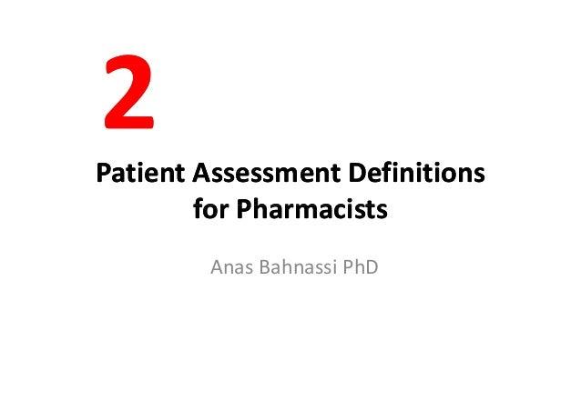 PatientAssessmentDefinitionsPatientAssessmentDefinitions for Pharmacistsfor PharmacistsforPharmacistsforPharmacist...