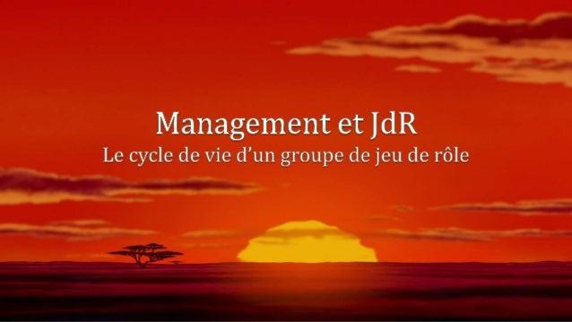 Le cycle de vie d'un groupe de jeu de rôle Slide 2