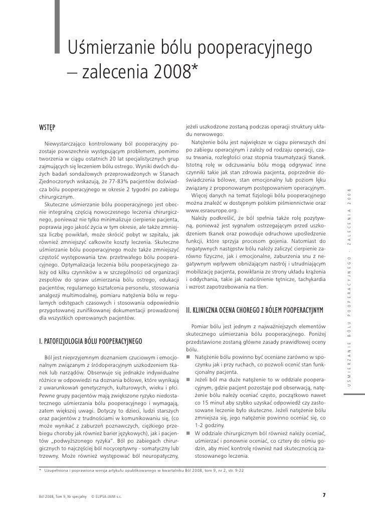 uśmierzanie bólu pooperacyjnego                 – zalecenia 2008*  WSTĘP                                                  ...
