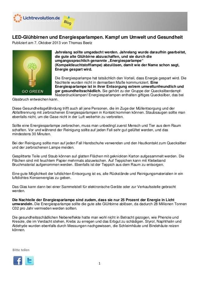 LED-Glühbirnen und Energiesparlampen. Kampf um Umwelt und Gesundheit Publiziert am 7. Oktober 2013 von Thomas Beetz Jahrel...