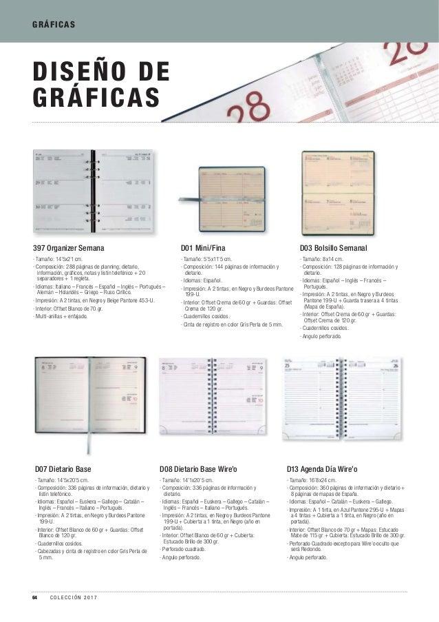 DISEÑO DE GRÁFICAS D08 Dietario Base Wire'o · Tamaño: 14'1x20'5 cm. · Composición: 336 páginas de información y dietario. ...