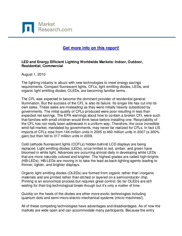 Get more info on this report!LED and Energy Efficient Lighting Worldwide Markets: Indoor, Outdoor,Residential, CommercialA...