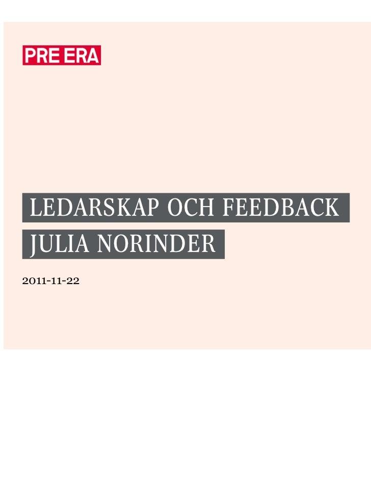 LEDARSKAP OCH FEEDBACK JULIA NORINDER2011-11-22