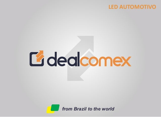 from Brazil to the world LED AUTOMOTIVO