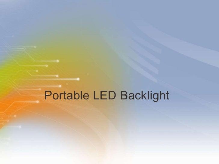 Portable LED Backlight