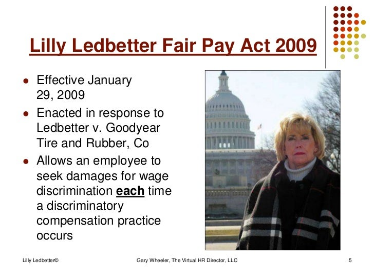 lily ledbetter 05-1074 in the supreme court of the united states lilly m ledbetter   petitioner, v goodyear tire and rubber company, inc.