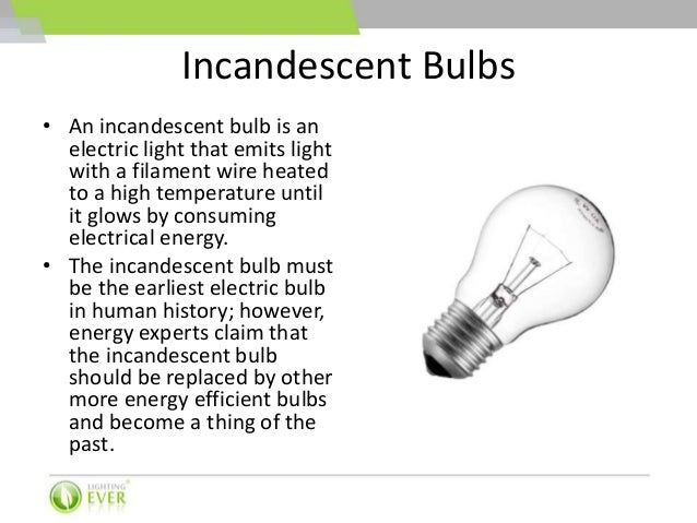 Led bulbs vs. cfl bulbs vs. incandescent bulbs