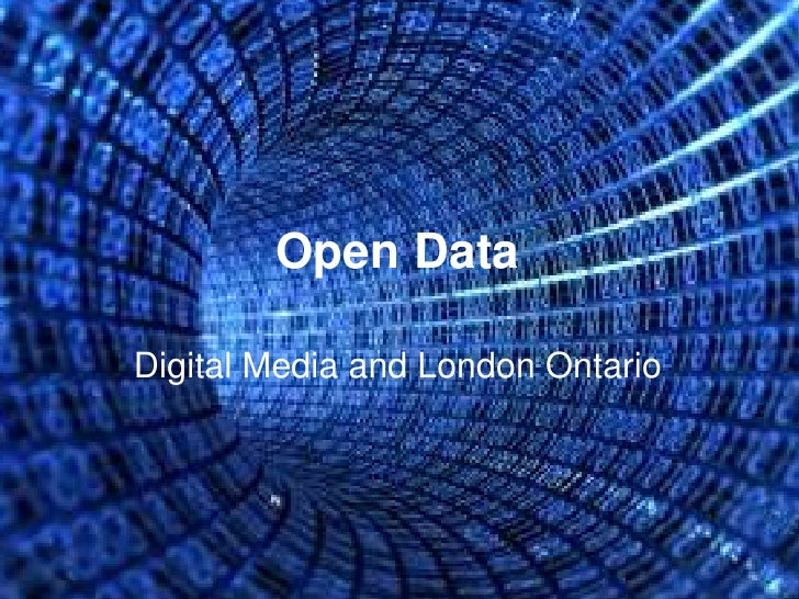 Open Data  Digital Media and London Ontario
