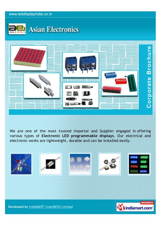 We are one of the most trusted Importer and Supplier engaged in offeringvarious types of Electronic LED programmable displ...