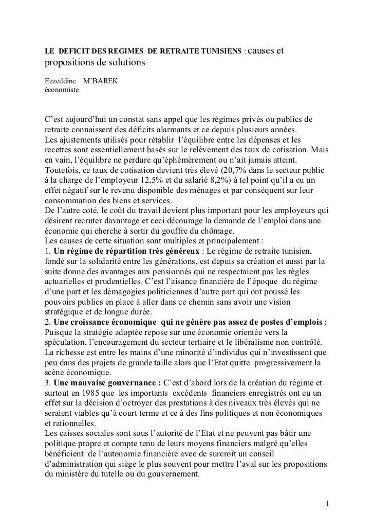 LE DEFICIT DES REGIMES DE RETRAITE TUNISIENS : causes                etpropositions de solutionsEzzeddine M'BAREKéconomist...
