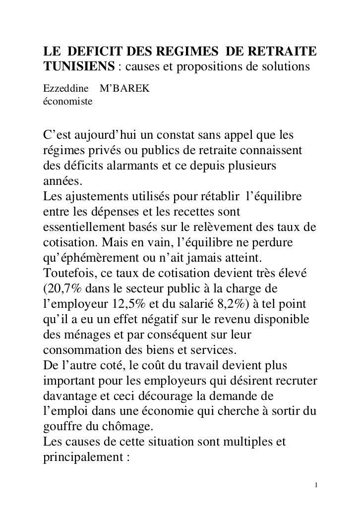 LE DEFICIT DES REGIMES DE RETRAITETUNISIENS : causes et propositions de solutionsEzzeddine M'BAREKéconomisteC'est aujourd'...