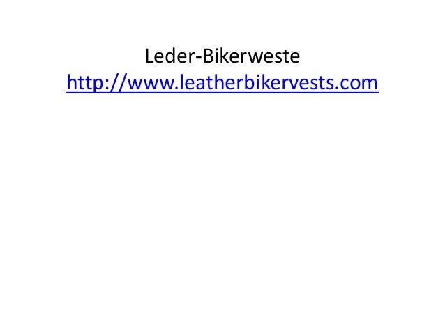 Leder-Bikerweste http://www.leatherbikervests.com