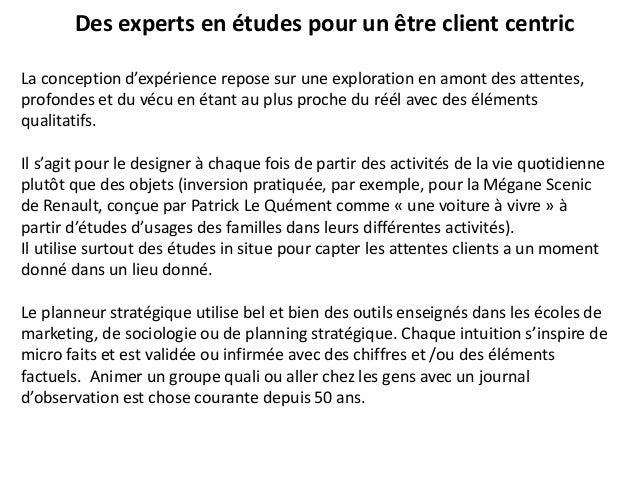 Des experts en études pour un être client centric La conception d'expérience repose sur une exploration en amont des atten...