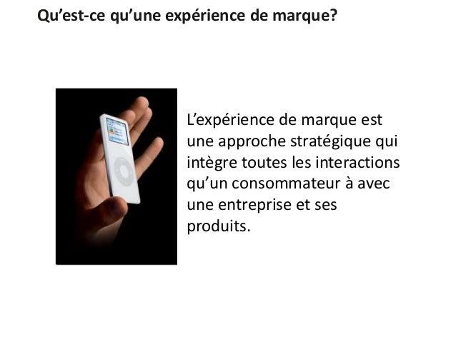 Qu'est-ce qu'une expérience de marque? L'expérience de marque est une approche stratégique qui intègre toutes les interact...