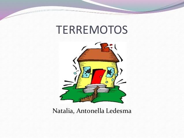 TERREMOTOS Natalia, Antonella Ledesma
