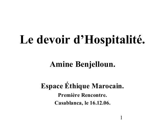 Le devoir d'Hospitalité.      Amine Benjelloun.    Espace Éthique Marocain.        Première Rencontre.       Casablanca, l...