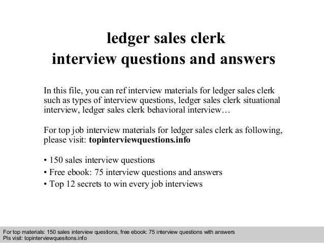 Interview questions and answers – free download/ pdf and ppt file ledger sales clerk interview questions and answers In th...