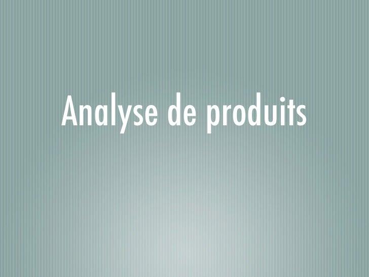 Analyse de produits