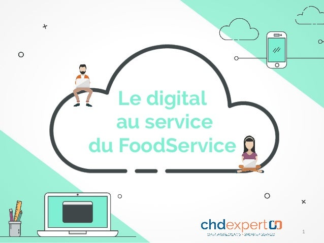 Le digital au service du FoodService 1