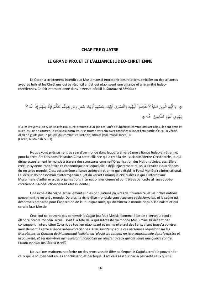 CHAPITRE QUATRE                          LE GRAND PROJET ET L'ALLIANCE JUDEO-CHRETIENNE        Le Coran a strictement inte...