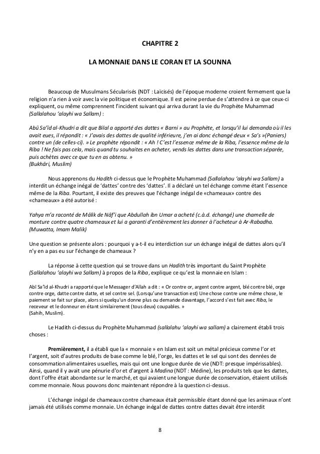 CHAPITRE 2                            LA MONNAIE DANS LE CORAN ET LA SOUNNA         Beaucoup de Musulmans Sécularisés (NDT...