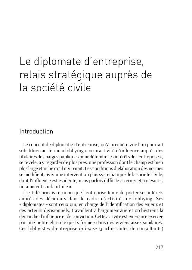 217 Le diplomate d'entreprise, relais stratégique auprès de la société civile Introduction Le concept de diplomatie d'entr...