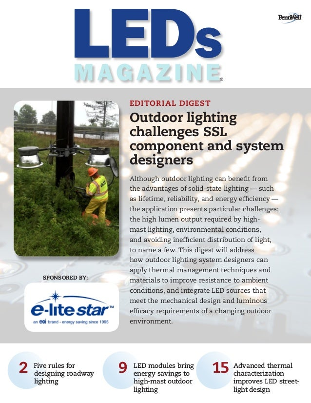 SPONSORED BY: 	2	Five rules for designing roadway lighting	 	 9		LED modules bring energy savings to high-mast outdoor lig...