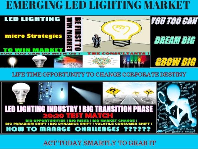 DARE TO LEAD; 6. EMERGING LED LIGHTING ...  sc 1 st  SlideShare & Led lighting micro strategic business consultancy services azcodes.com