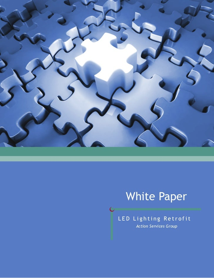 White PaperLED Lighting Retrofit     Action Services Group
