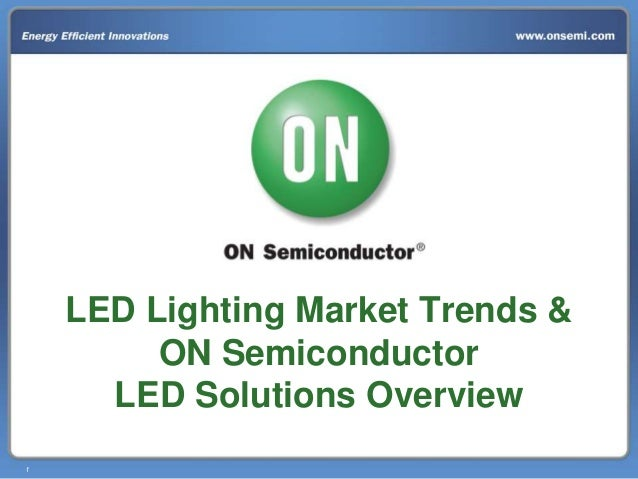 LED Lighting Market Trends & ON Semiconductor LED ...