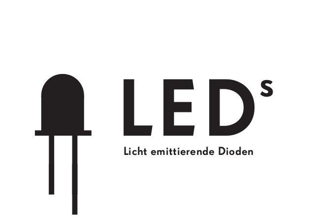 LED s Licht emittierende Dioden