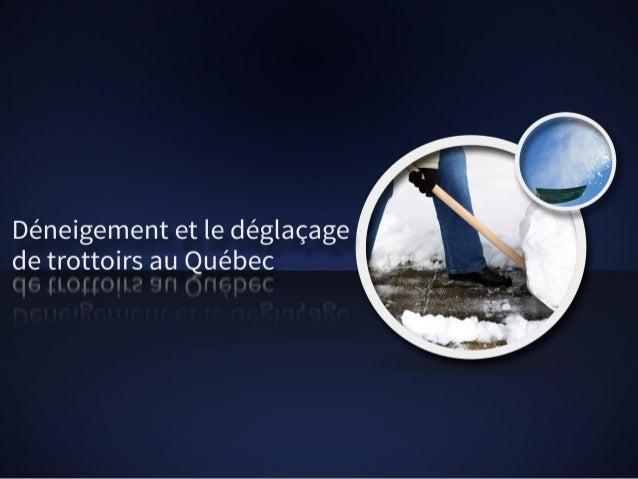 Bien comprendre le déneigement et le déglaçage de trottoirs au Québec
