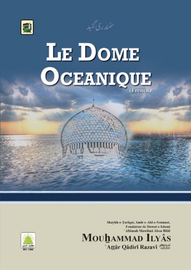 Le Dôme Océanique    Ce livret a été écrit