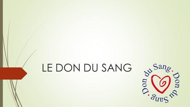 LE DON DU SANG