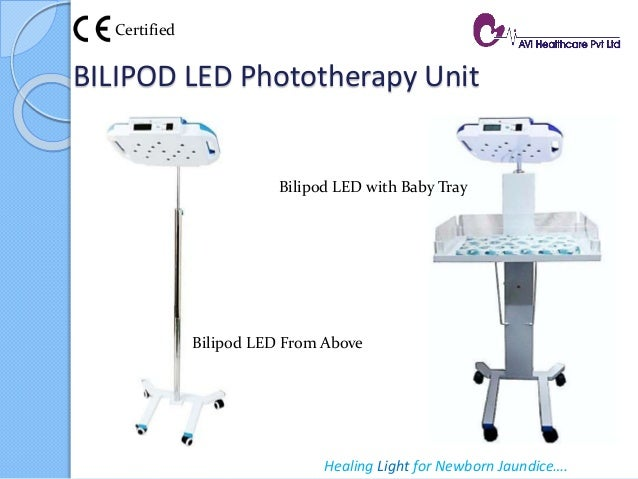 BILIPOD LED Phototherapy Unit Healing Light for Newborn Jaundice…. Bilipod LED From Above Bilipod LED with Baby Tray Certi...
