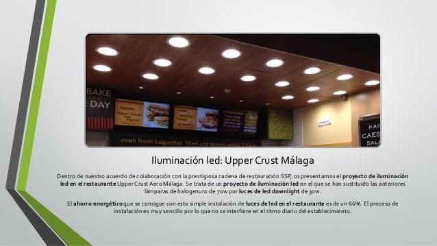 Led projects proyectos de iluminaci n led presentaci n - Iluminacion led malaga ...