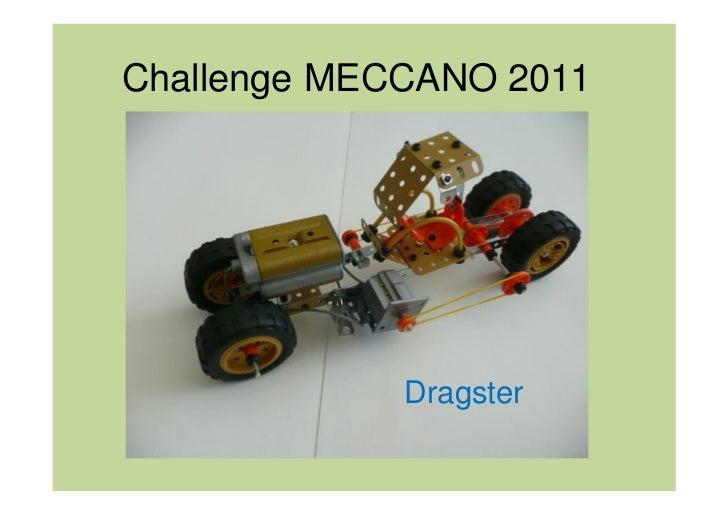 Challenge MECCANO 2011             Dragster