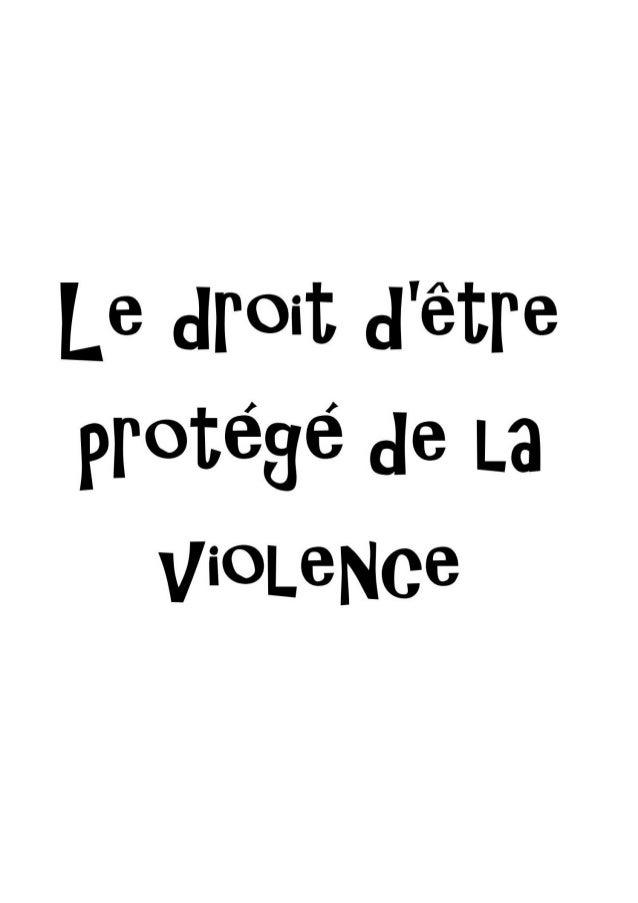 Le droit d'être protégé de la violence