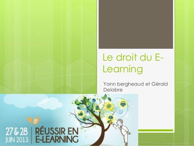 Le droit du E-LearningYann bergheaud et GéraldDelabre